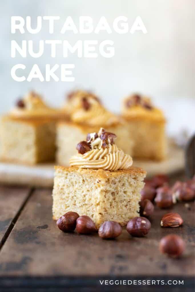 Piece of cake with text: Rutabaga Nutmeg Cake.
