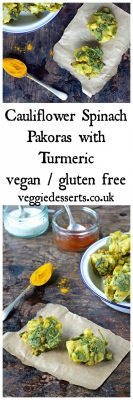 Spinach Cauliflower Pakoras with Turmeric   Veggie Desserts Blog