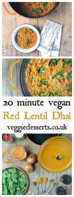 Red Lentil Dhal | Vegan | 20 minutes | Veggie Desserts Blog