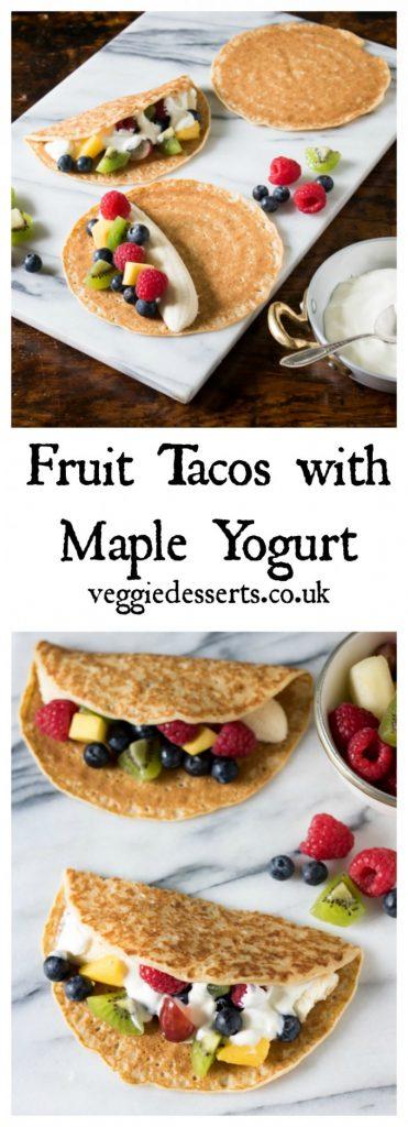 Fruit Tacos with Maple Yogurt | Veggie Desserts