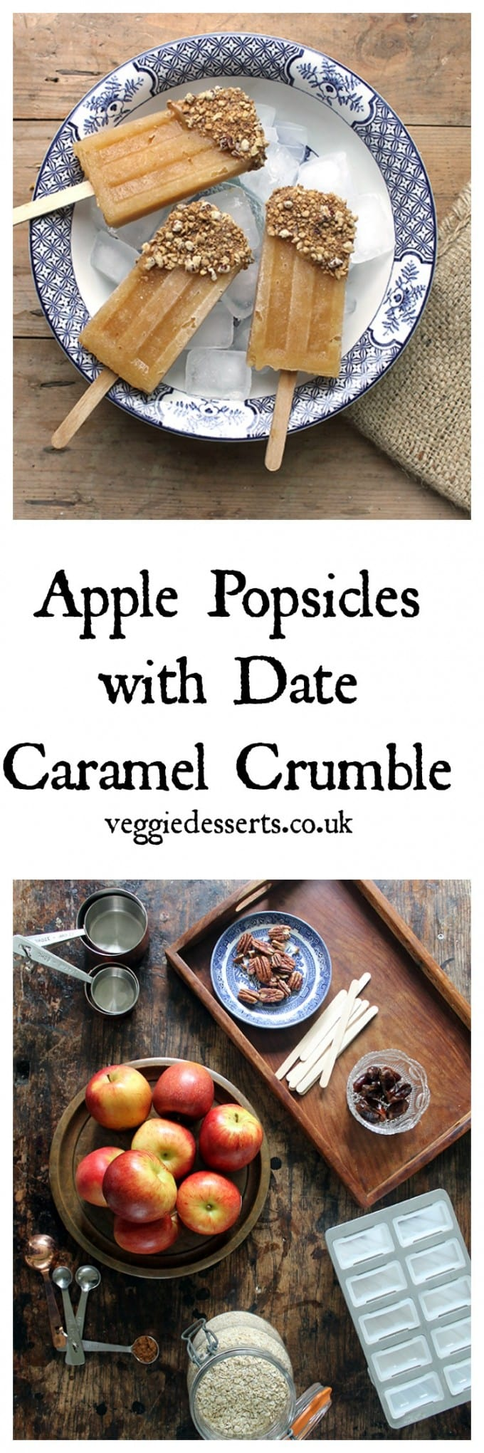 Apple popsicles are a delicious frozen dessert and a great way to use up apples. I've added a date caramel and crumble/crisp topping to make these easy vegan ice lollies extra special. #applerecipe #popsicles #applecrisp #applecrumble #vegan #sugarfree #datecaramel #dates #recipe