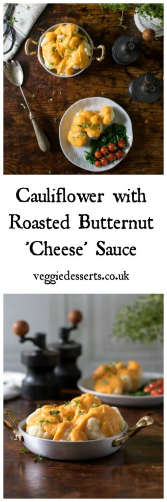 Cauliflower with a roasted butternut squash cheeseless sauce. Creamy and tasty. A great side dish and ready in 30 minutes. #butternut #cauliflower #sidedishes