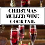 pinnable image for Christmas cocktail: mulled wine spritzer