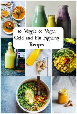 16 Veggie and Vegan Cold and Flu Fighting Recipes