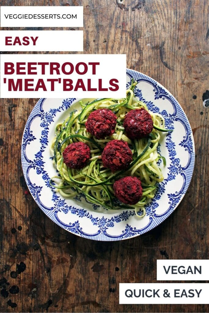 Plate of spiralized zucchini and beetroot balls with text: Beetroot Meatballs.