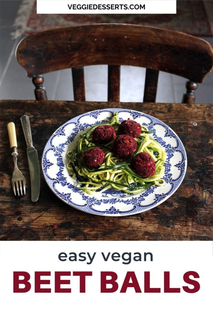Table with plate of beetballs with text: Easy vegan beet balls.