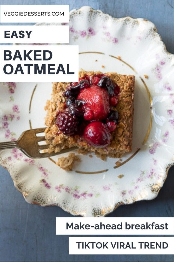 Slice of oats with text: Easy Baked Oatmeal.