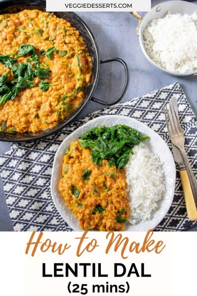 Plates of curry with text: How to make lentil dal.