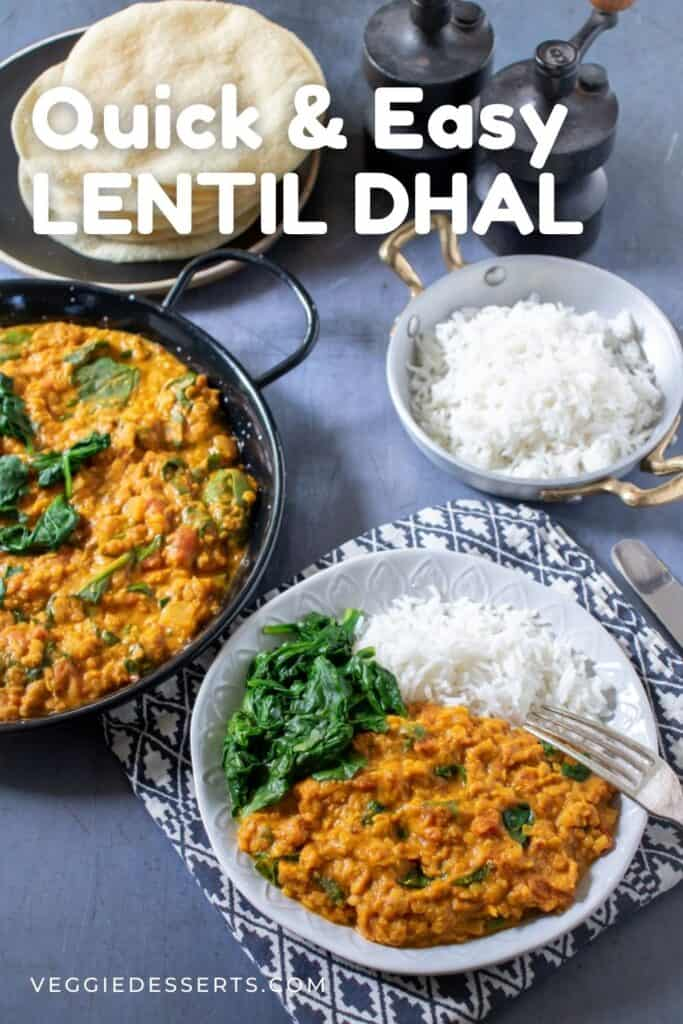 Table of plates of curry with text: Quick and easy lentil dhal.