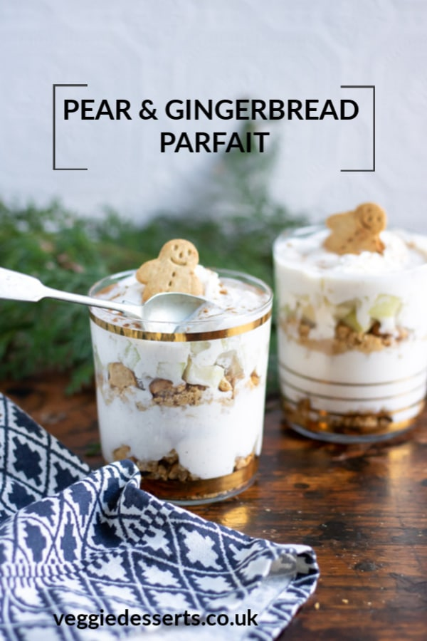 This Pear and Gingerbread Parfait is a quick and easy no bake Christmas treat. The warming spices in the thick yogurt contrast beautifully with the crushed gingerbread cookies. Chopped juicy pear adds a fragrant tasty extra flavour.  #nobake #christmasdessert #healthykids #parfait #gingerbread #christmas #holidays #veggiedesserts