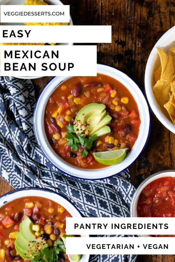 Pinnable image for easy Mexican Bean Soup using canned food and pantry staples