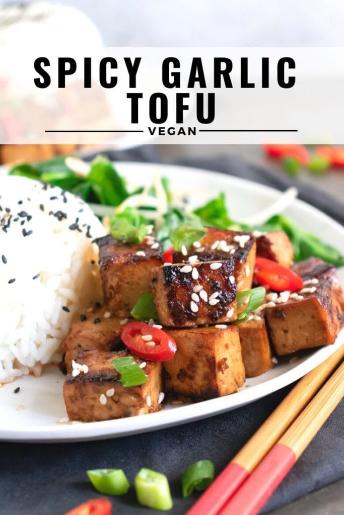 Pinnable image for Asian Spicy Garlic Tofu - a vegan recipe