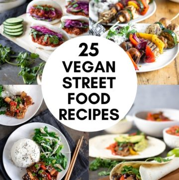 pinnable image for roundup of 25 vegan street food recipes