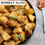 Pinnable image for Bombay Aloo (Indian bombay potatoes side dish recipe)
