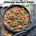 Pinnable image for Vegan Fesenjan Persian Stew recipe.