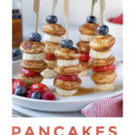 Pinnable image for Pancakes on Sticks with Fruit recipe.