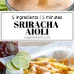 pinnable image for Sriracha Aioli recipe (aka sriracha mayo).
