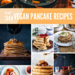 pinnable image for the 30 Best Vegan Pancake recipes roundup