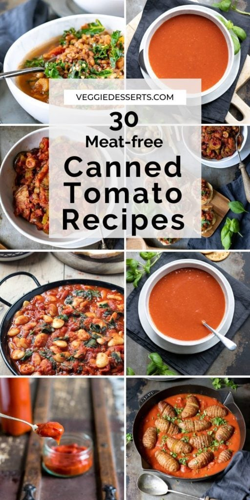 Pinnable collage image for 30 Canned Tomato Recipes