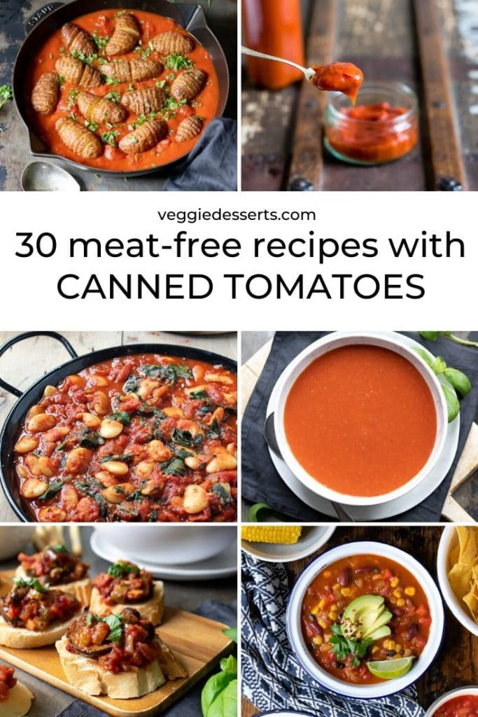 Pinnable collage image for 30 Vegetarian and Vegan Canned Tomato Recipes