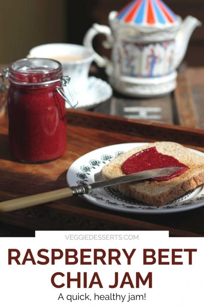 Toast spread with raspberry beet chia jam. Text overlay on image.