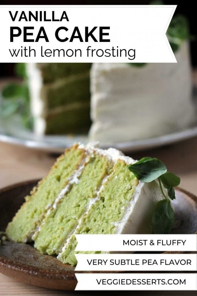 A slice of vanilla pea cake with lemon frosting, with text overlay on image.