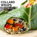 collard wraps on a board with text overlay of recipe title