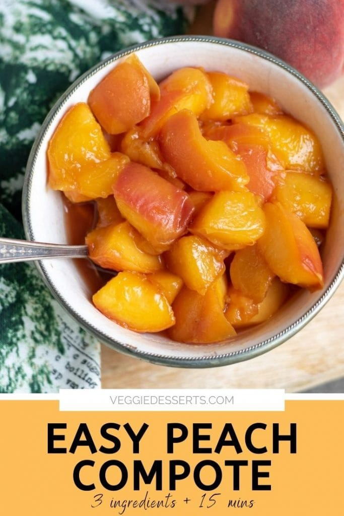 Bowl of peach compote. Text reads: Easy Peach Compote.