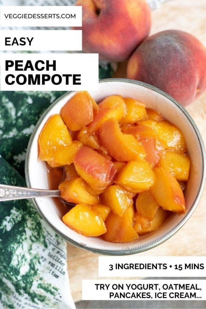 Bowl of cooked peaches. Text reads: Easy Peach Compote, 3 ingredients and 15 minutes.