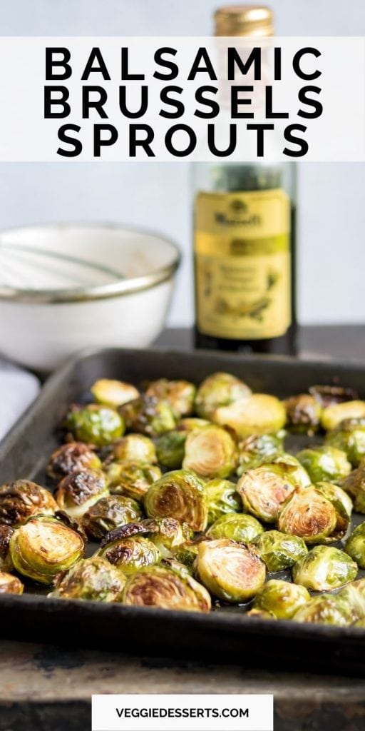 Tray of sprouts, text: Balsamic Brussels Sprouts