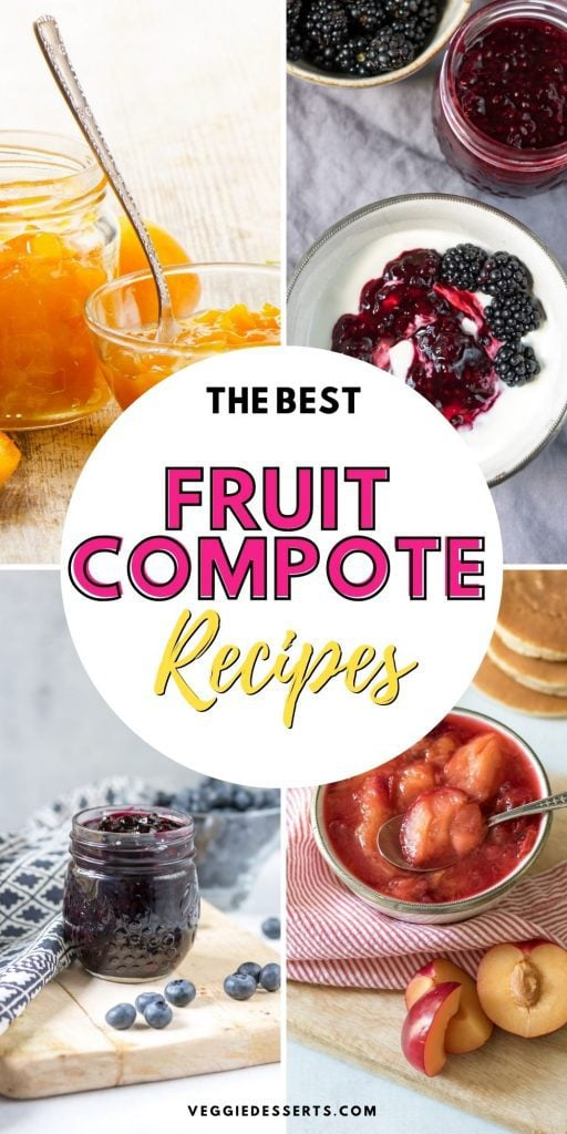 Collage of compote recipe with text The Best Fruit Compote Recipes