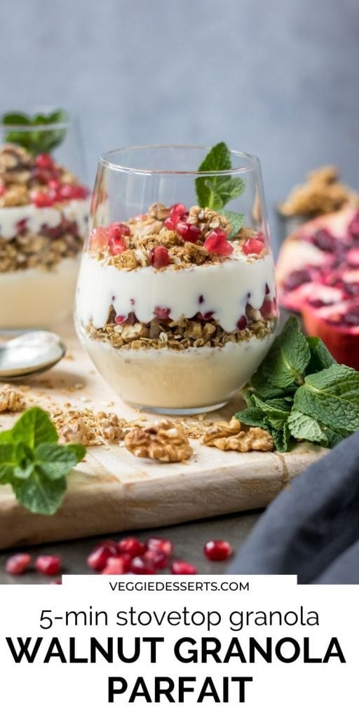 Granola yogurt parfait with text 5-minute stovetop granola, walnut granola parfait.