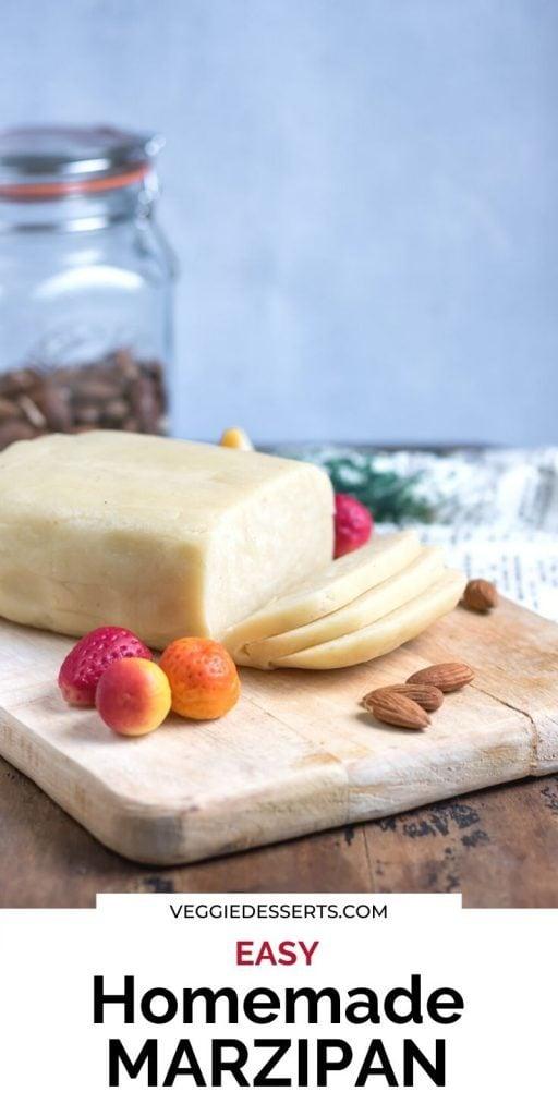 Marzipan on a board: Text: Easy Homemade Marzipan.