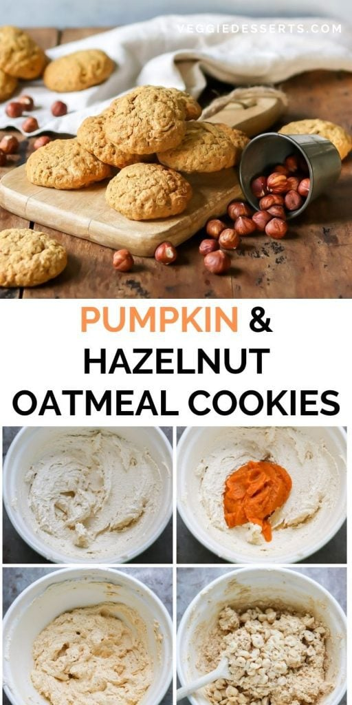 Pile of cookies, collage of how to make them and text: Pumpkin and Hazelnut Oatmeal Cookies.