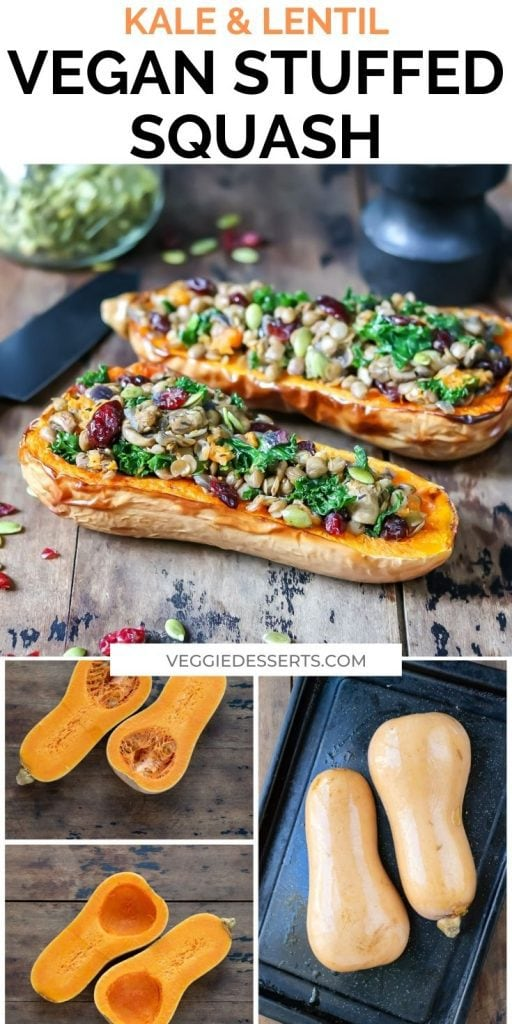 Collage of how to make stuffed squash and finished dish. Text reads Kale & lentil vegan stuffed squash.