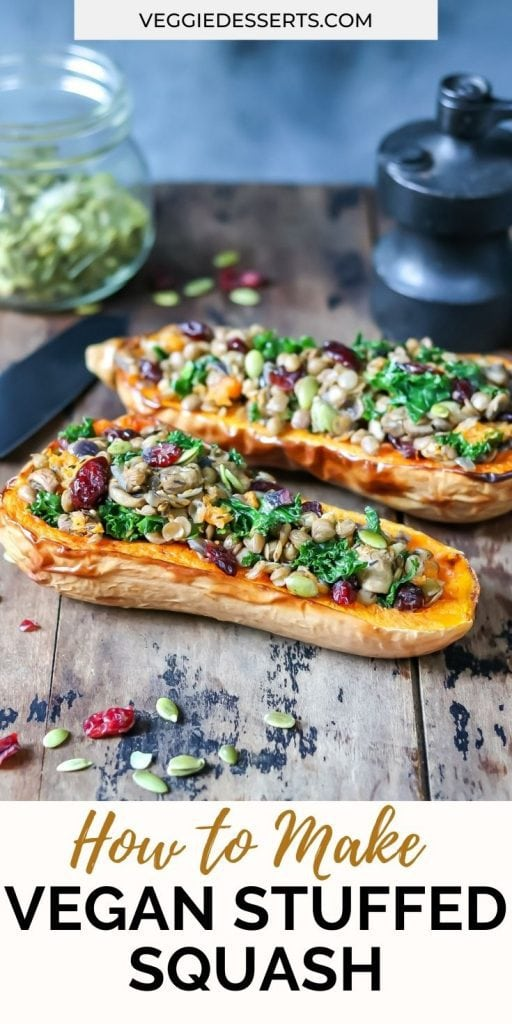 Stuffed butternuts with text: How to make vegan stuffed squash.