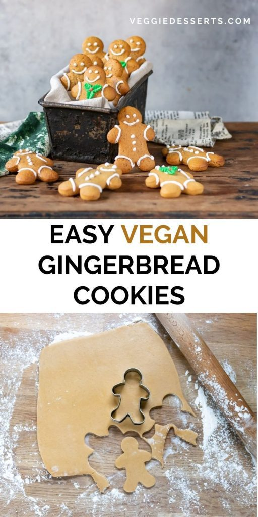 Box of cookies, and rolling out cookies, with text: Easy Vegan Gingerbread Cookies.