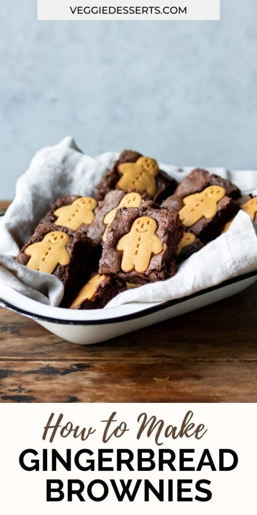 Dish of brownies with text: how to make gingerbread brownies.