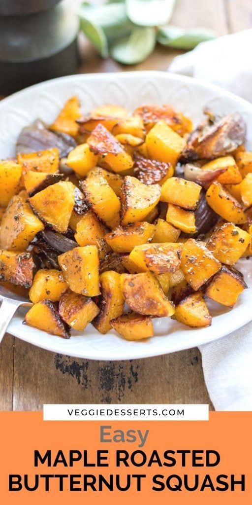 Dish of squash with text: Easy Maple Roasted Butternut Squash.