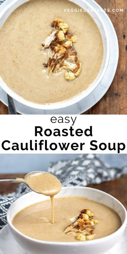 Bowls of soup with text: Easy Roasted Cauliflower Soup.