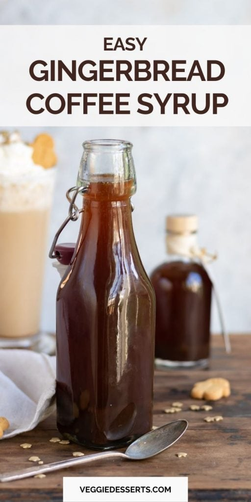 Bottle of gingerbread syrup with text: Easy Gingerbread Coffee Syrup.