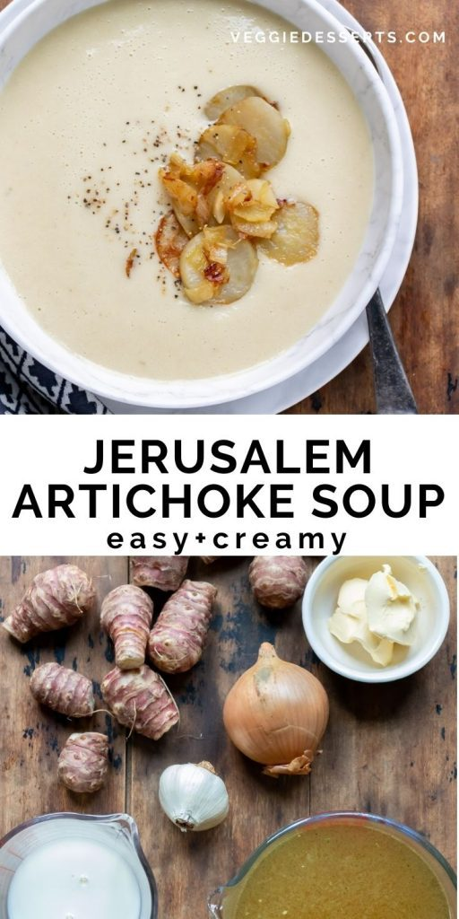 Bowl of soup and table of ingredients with text: Jerusalem Artichoke Soup.