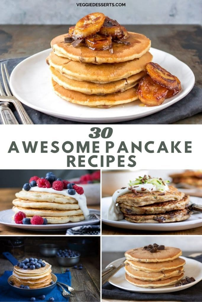 Collage of pancake ideas with text: 30 Awesome Pancake Recipes.