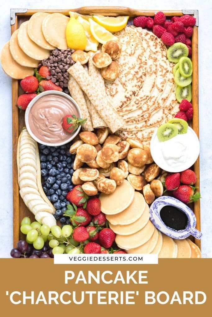 Tray of pancakes with text: Pancake Charcuterie Board.