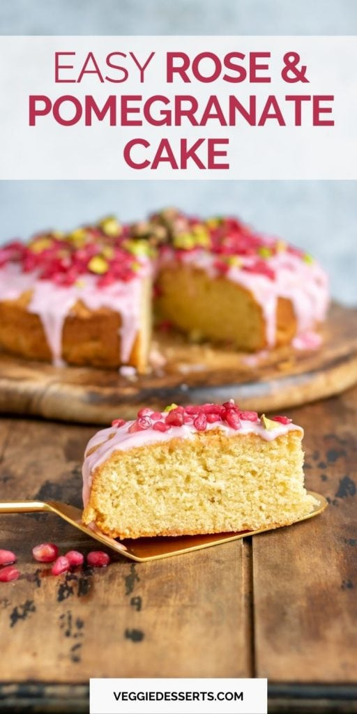 Slice of cake with text: Easy Rose and Pomegranate Cake.