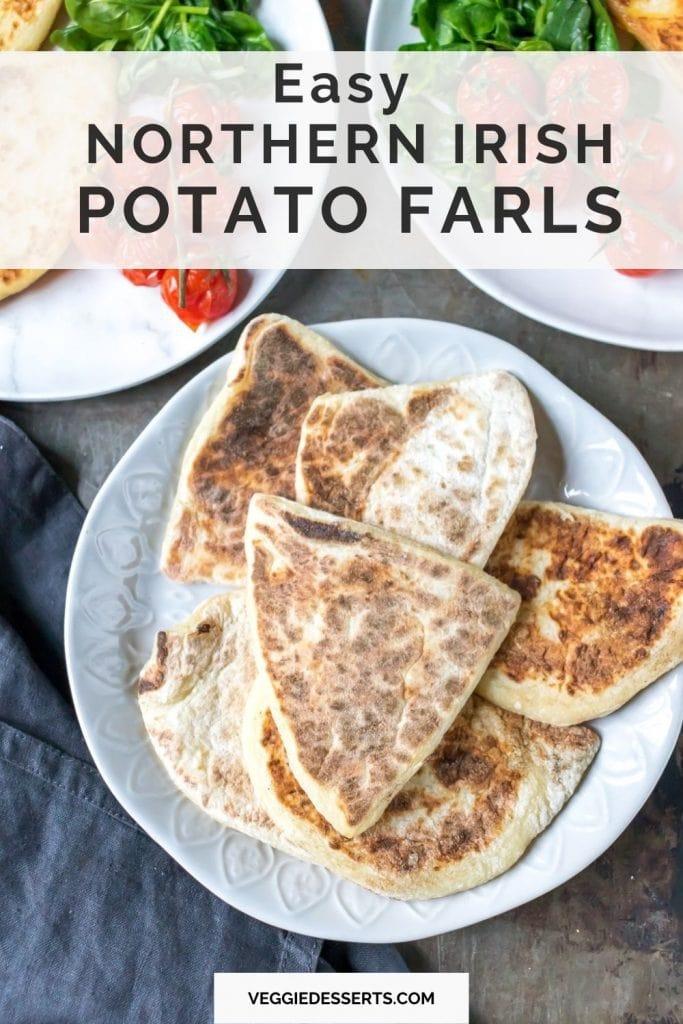 Plate of potato farls with text: Easy Northern Irish Potato Farls.