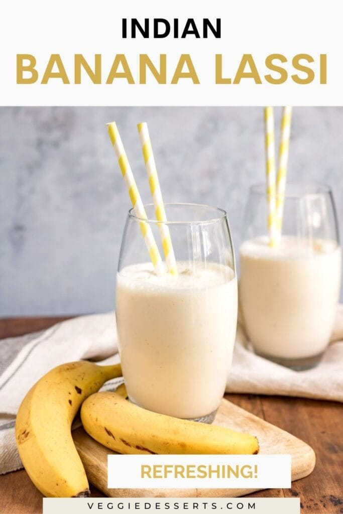 Two glasses of smoothie with text: Indian Banana Lassi.
