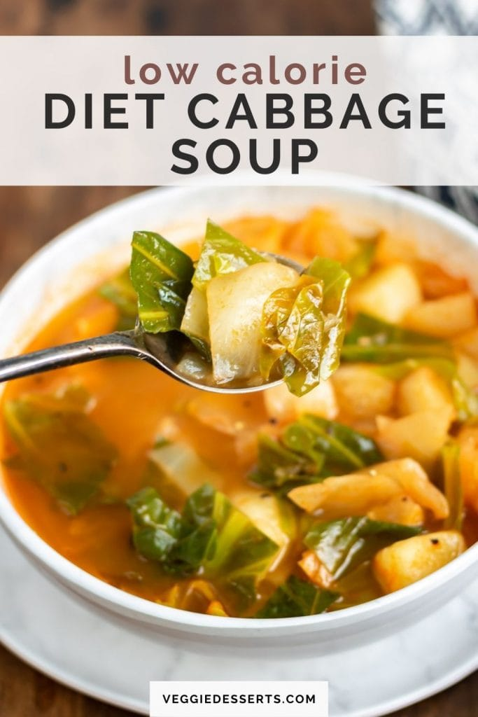 Spoonful coming out of a bowl of soup with text: Low calorie diet cabbage soup.
