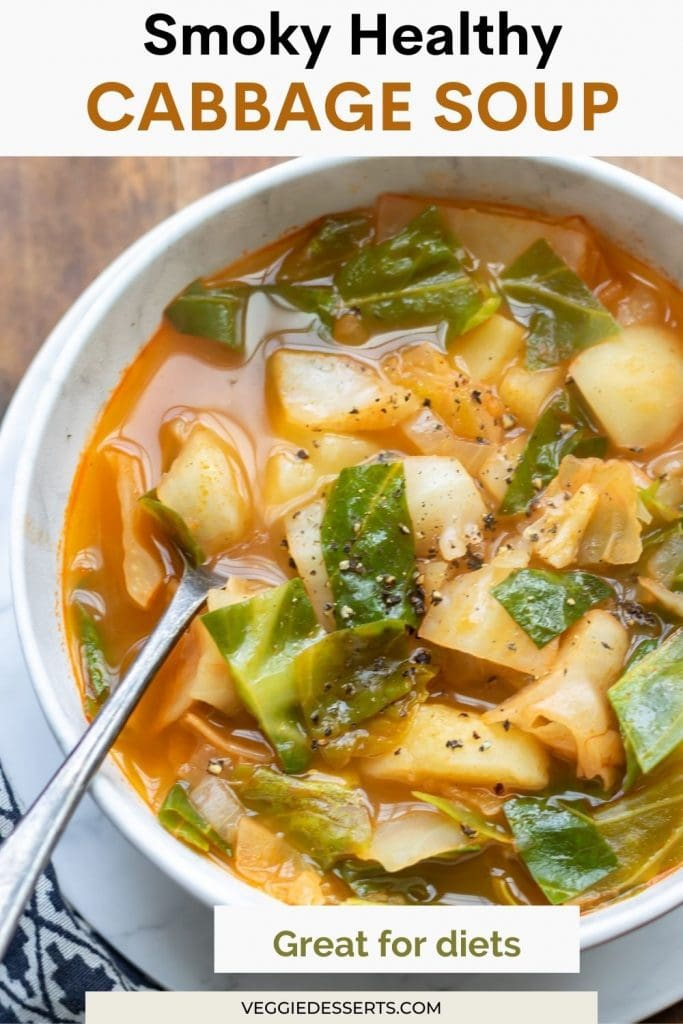 Bowl of soup with a spoon and text: Smoky Healthy Cabbage Soup.