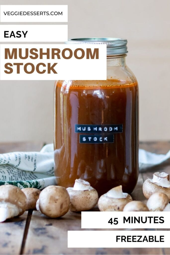 Jar of broth with text: Easy Mushroom Stock.